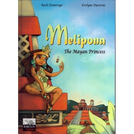 Melipona, the Mayan Princess
