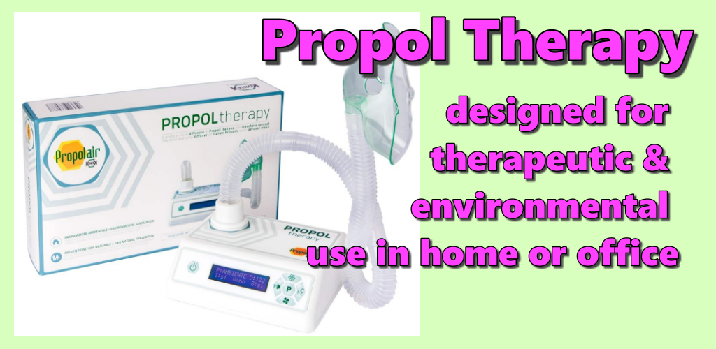Propol Therapy with therapeutic & environmental use for home or office